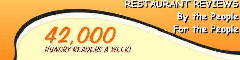 42,000 HUNGRY READERS A WEEK! - World's 1st virtual food critic!
